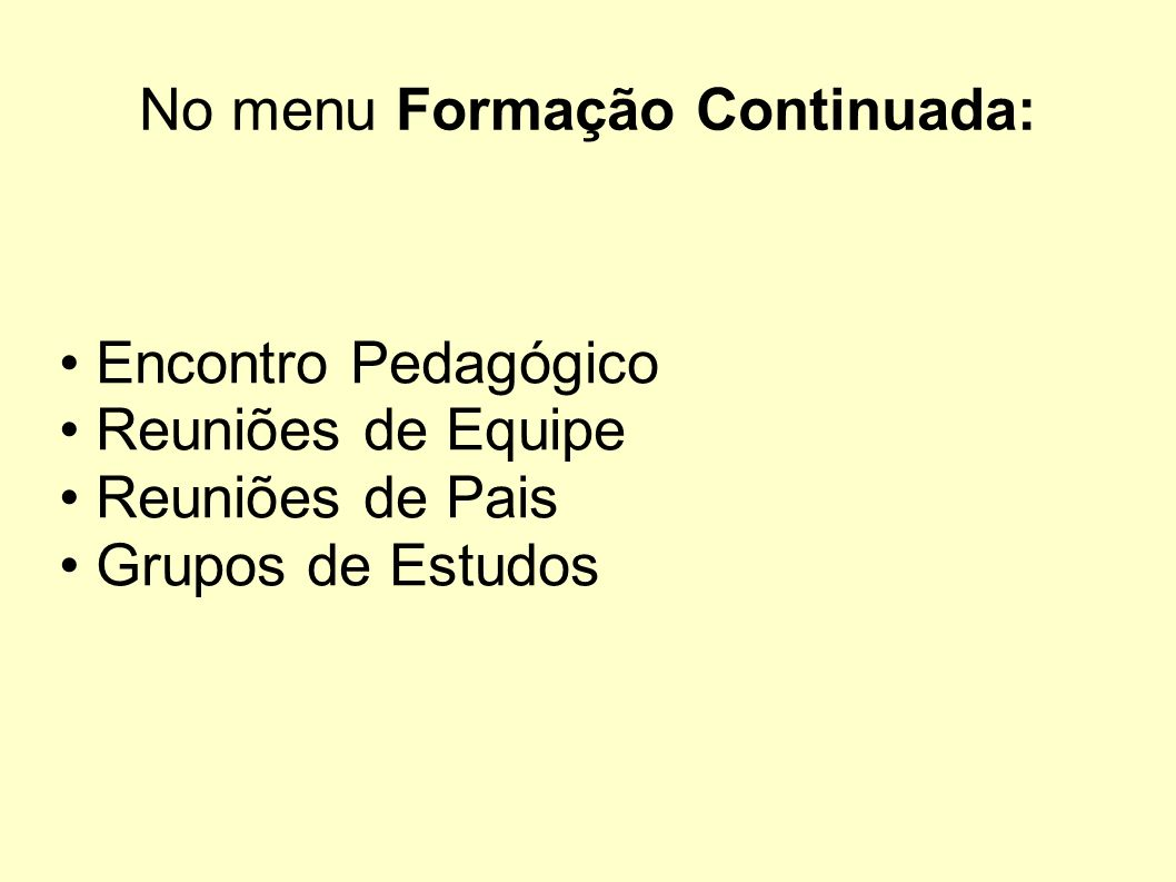 No menu Formação Continuada: