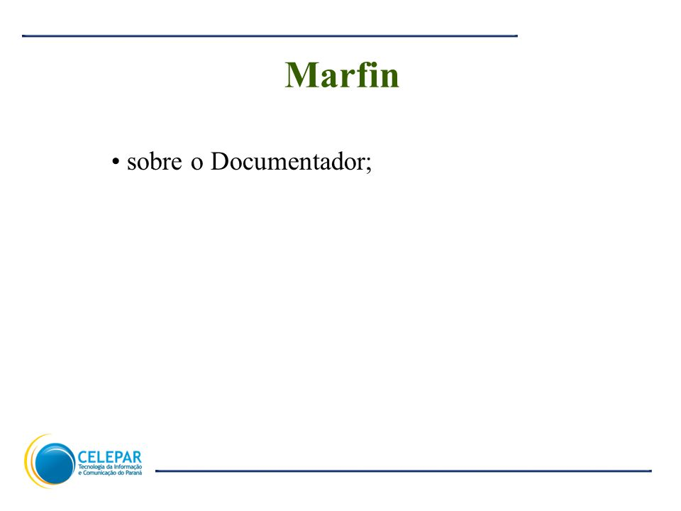 Marfin sobre o Documentador;