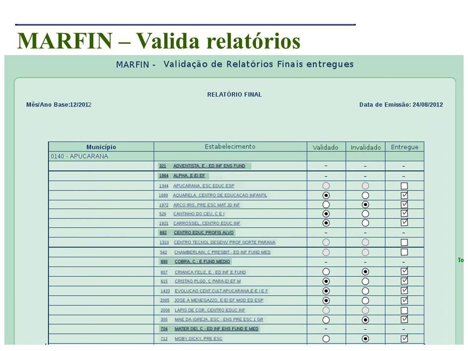 MARFIN – Valida relatórios