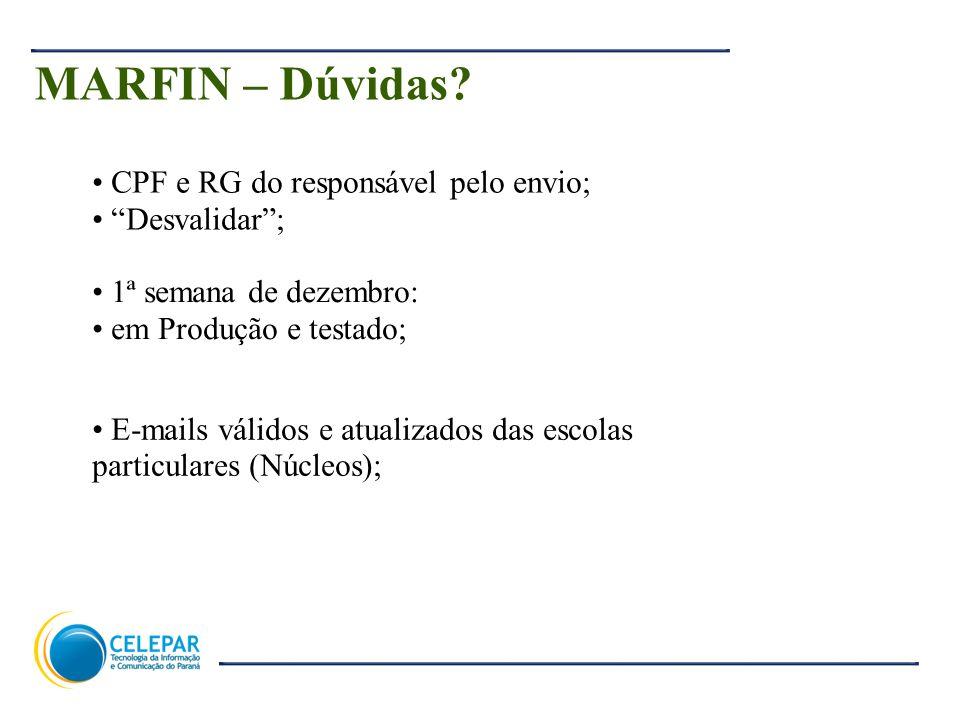 MARFIN – Dúvidas CPF e RG do responsável pelo envio; Desvalidar ;