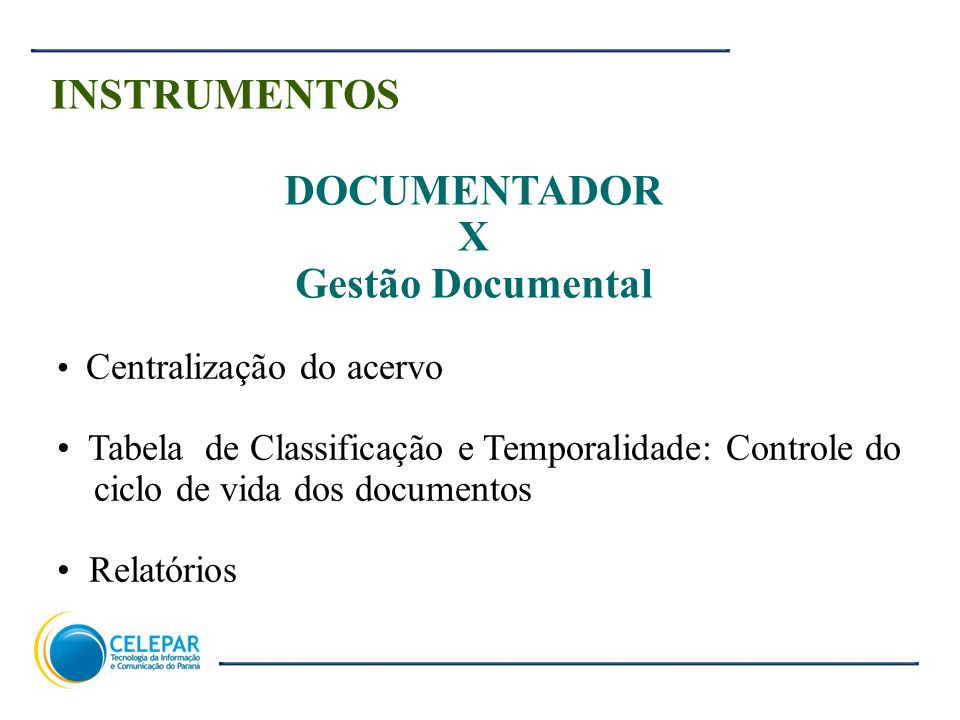 INSTRUMENTOS DOCUMENTADOR X Gestão Documental