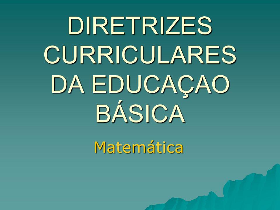 DIRETRIZES CURRICULARES DA EDUCAÇAO BÁSICA