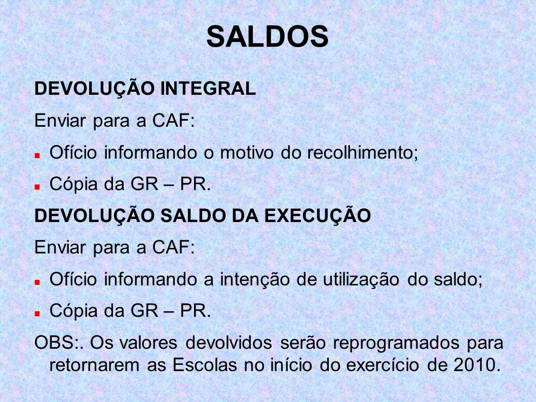 SALDOS DEVOLUÇÃO INTEGRAL Enviar para a CAF:
