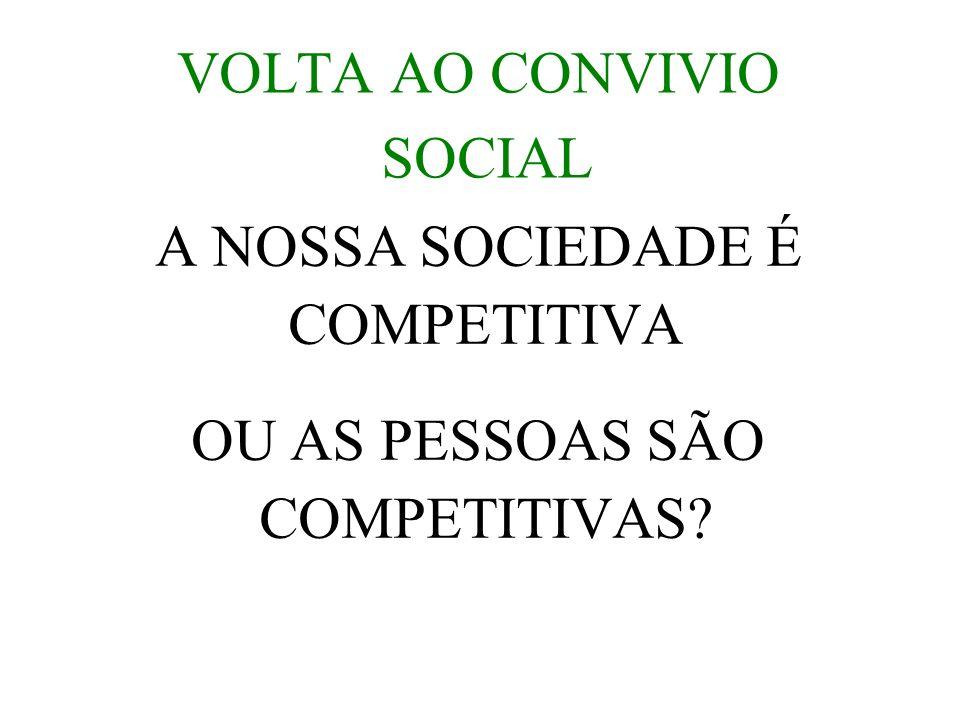 VOLTA AO CONVIVIO SOCIAL