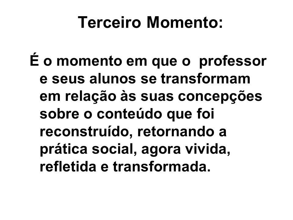 Terceiro Momento: