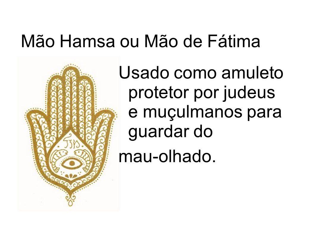 Mão Hamsa ou Mão de Fátima
