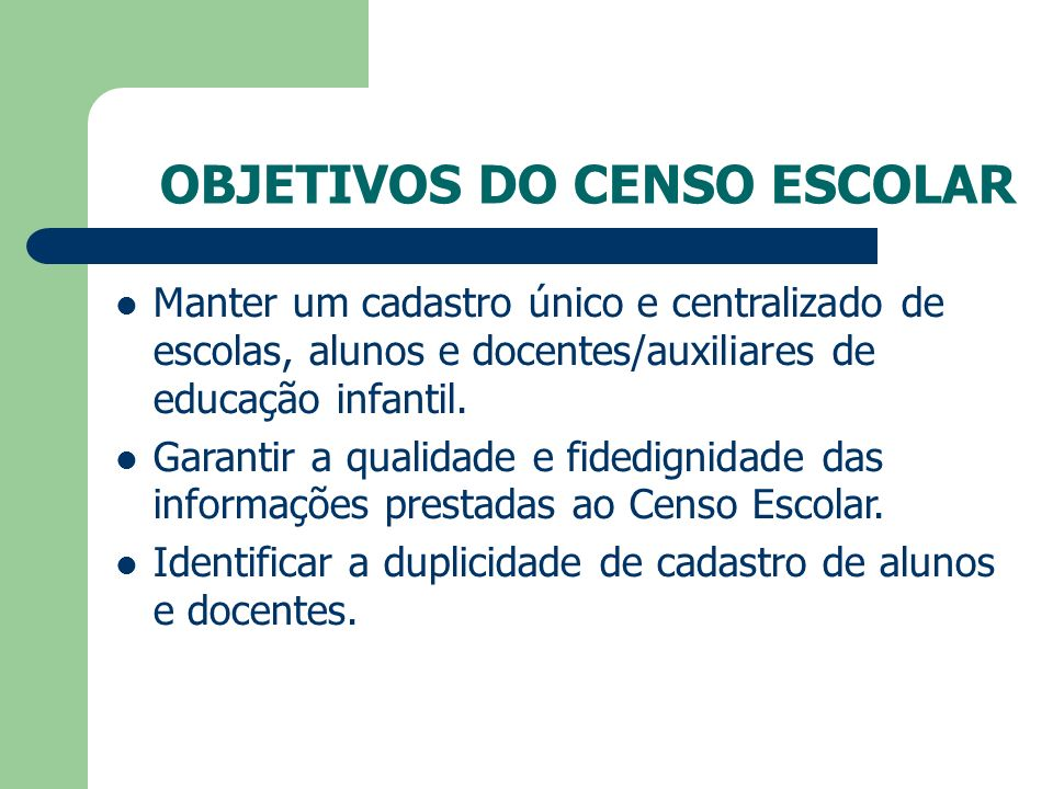 OBJETIVOS DO CENSO ESCOLAR