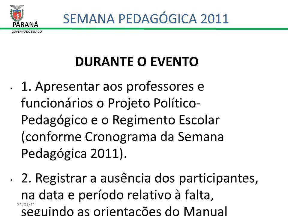 SEMANA PEDAGÓGICA 2011 DURANTE O EVENTO