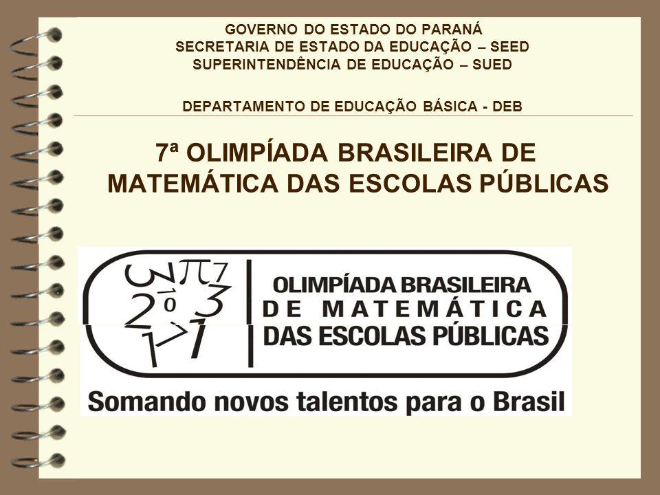 7ª OLIMPÍADA BRASILEIRA DE MATEMÁTICA DAS ESCOLAS PÚBLICAS