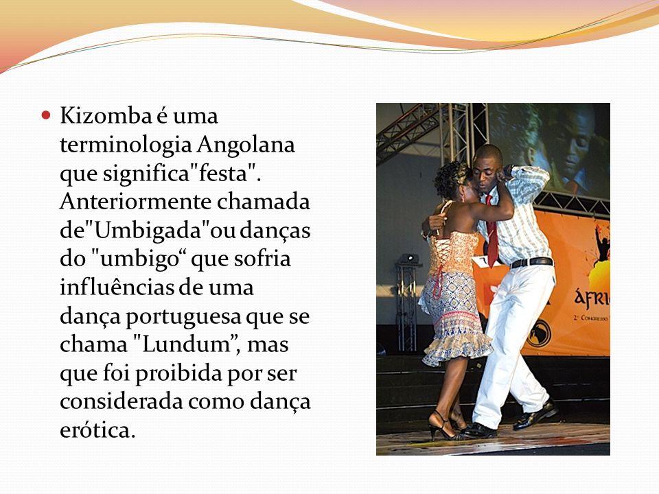 Kizomba é uma terminologia Angolana que significa festa