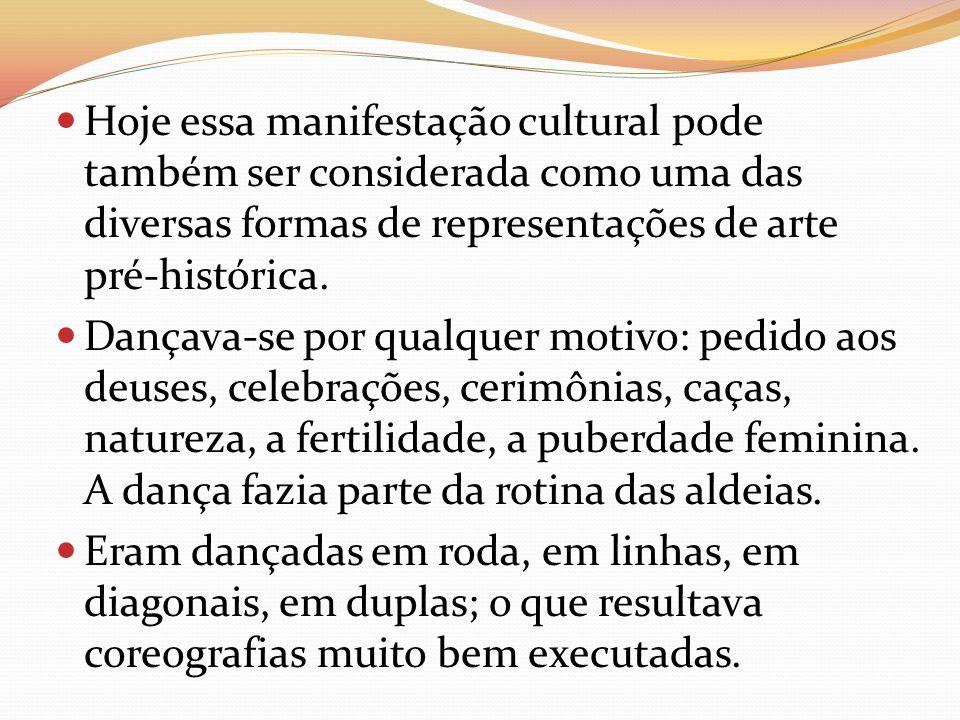Hoje essa manifestação cultural pode também ser considerada como uma das diversas formas de representações de arte pré-histórica.
