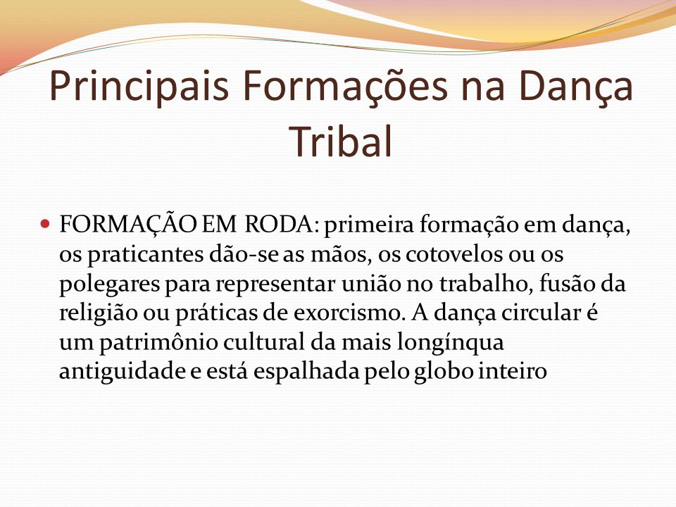 Principais Formações na Dança Tribal