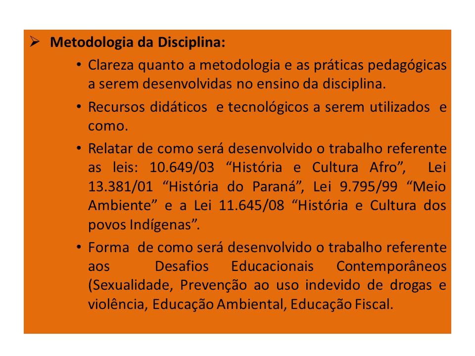 Metodologia da Disciplina: