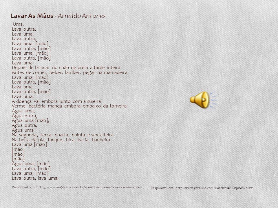 Lavar As Mãos - Arnaldo Antunes