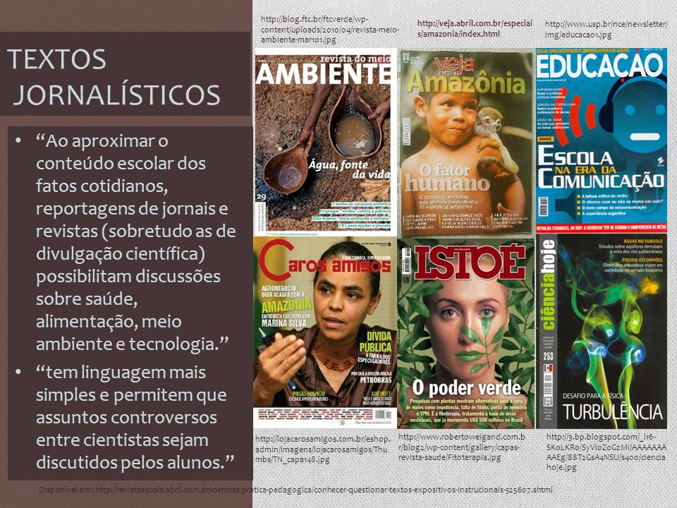 http://blog.ftc.br/ftcverde/wp-content/uploads/2010/04/revista-meio-ambiente-mar101.jpghttp://veja.abril.com.br/especiais/amazonia/index.html.