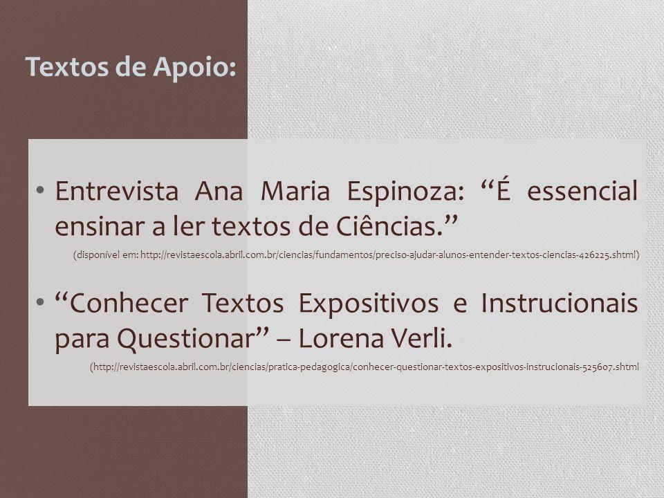 Textos de Apoio: Entrevista Ana Maria Espinoza: É essencial ensinar a ler textos de Ciências.
