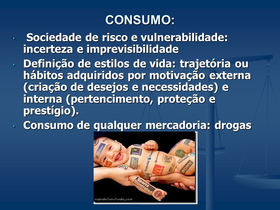 CONSUMO: Sociedade de risco e vulnerabilidade: incerteza e imprevisibilidade.
