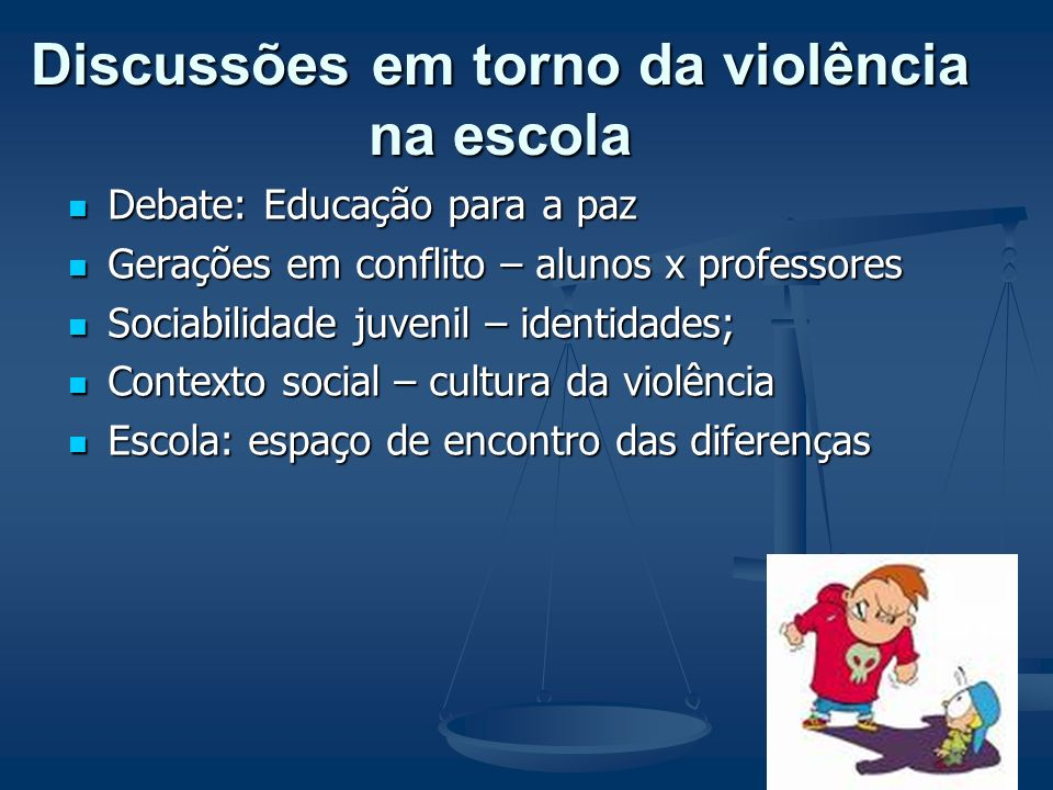 Discussões em torno da violência na escola