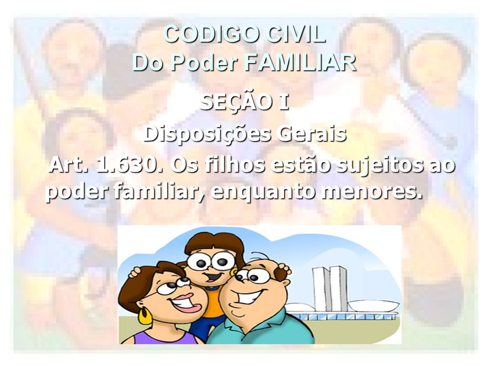 CODIGO CIVIL Do Poder FAMILIAR