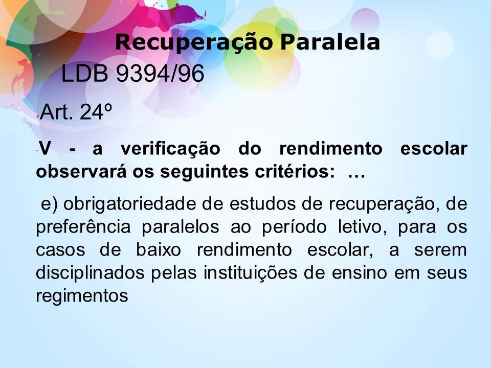 LDB 9394/96 Recuperação Paralela Art. 24º