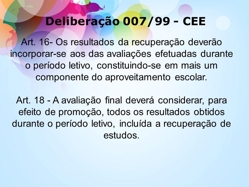 Deliberação 007/99 - CEE