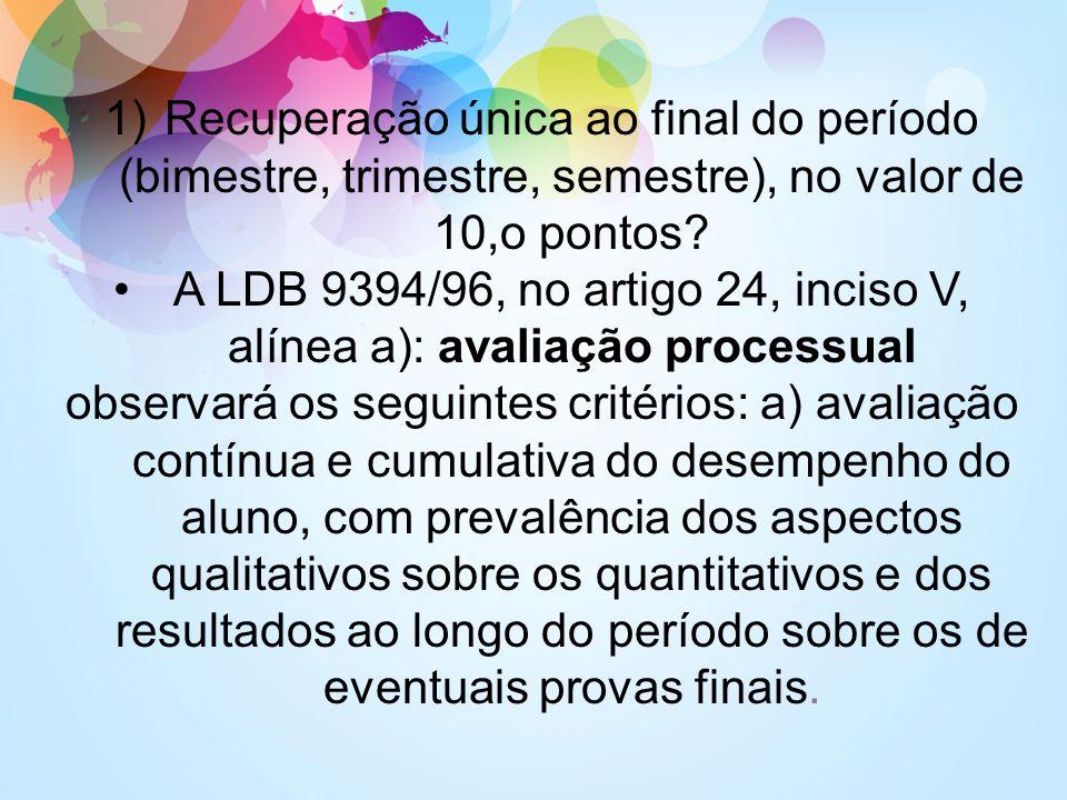 A LDB 9394/96, no artigo 24, inciso V, alínea a): avaliação processual