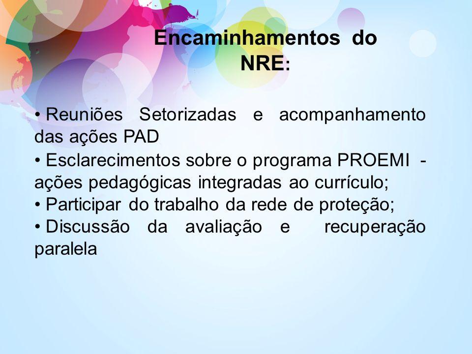 Encaminhamentos do NRE: