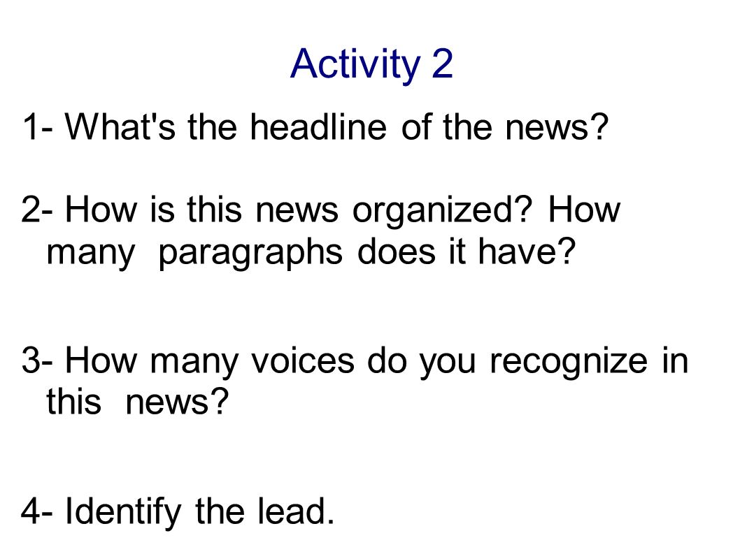 Activity 2 1- What s the headline of the news