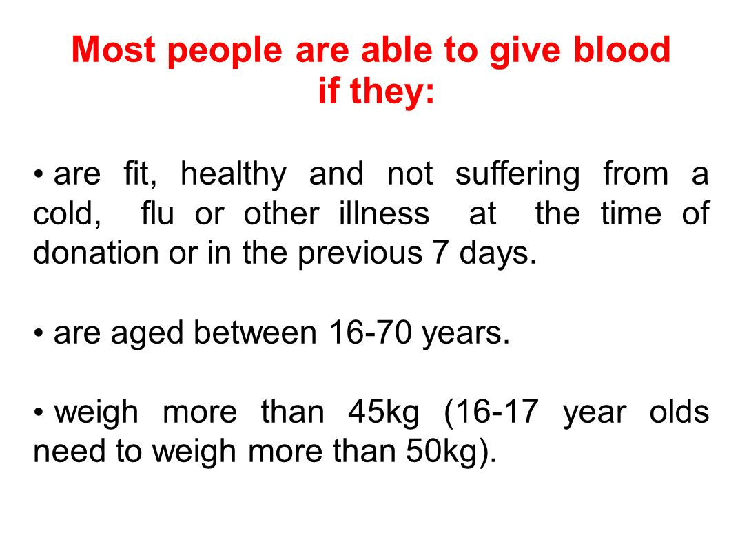 Most people are able to give blood