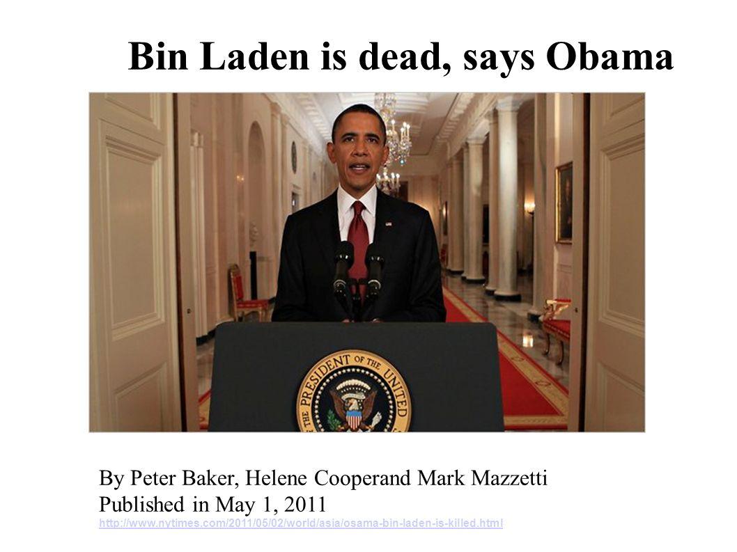 Bin Laden is dead, says Obama