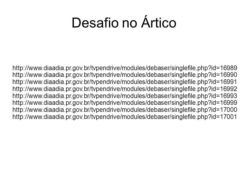 Desafio no Ártico http://www.diaadia.pr.gov.br/tvpendrive/modules/debaser/singlefile.php id=16989.
