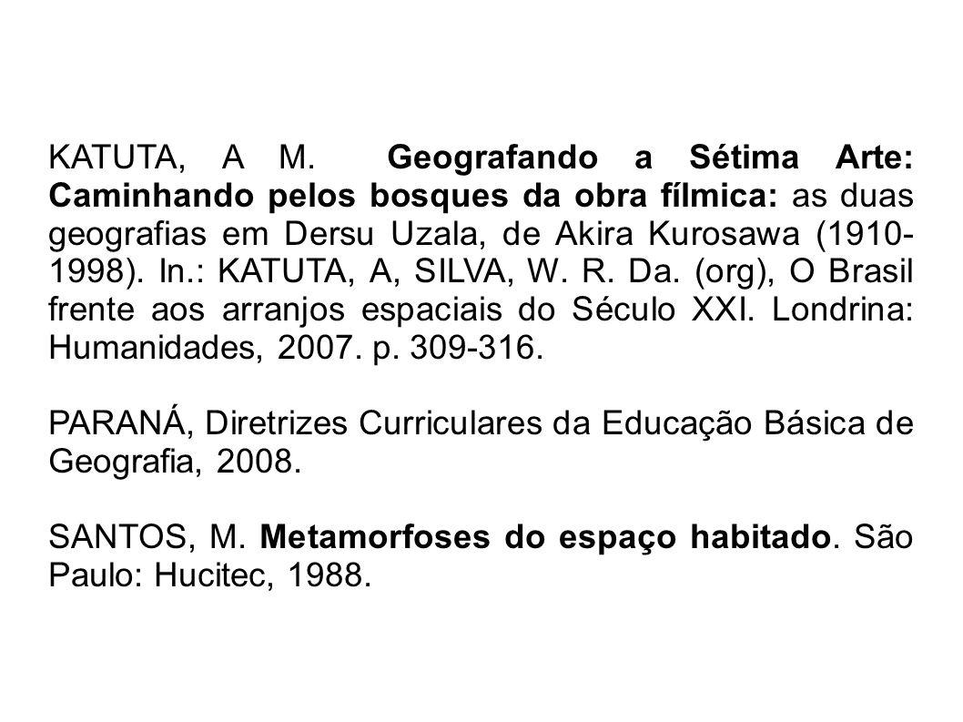 PARANÁ, Diretrizes Curriculares da Educação Básica de Geografia, 2008.