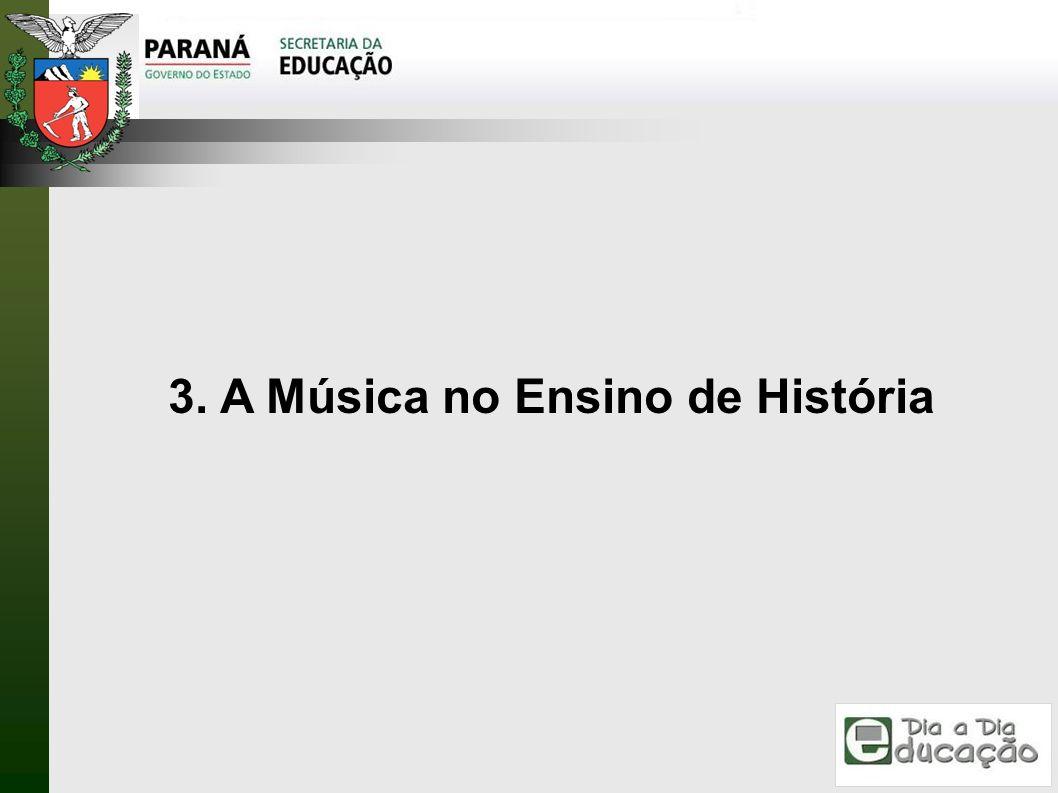 3. A Música no Ensino de História