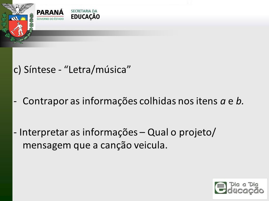 c) Síntese - Letra/música