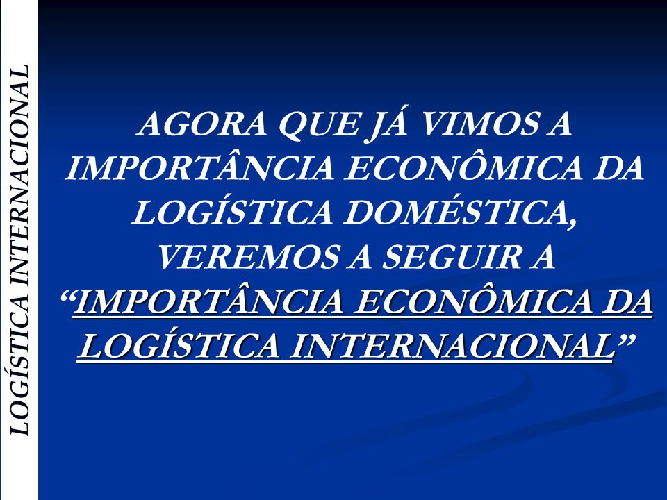 Import ncia econ mica da log stica internacional ppt for Costruzione domestica economica