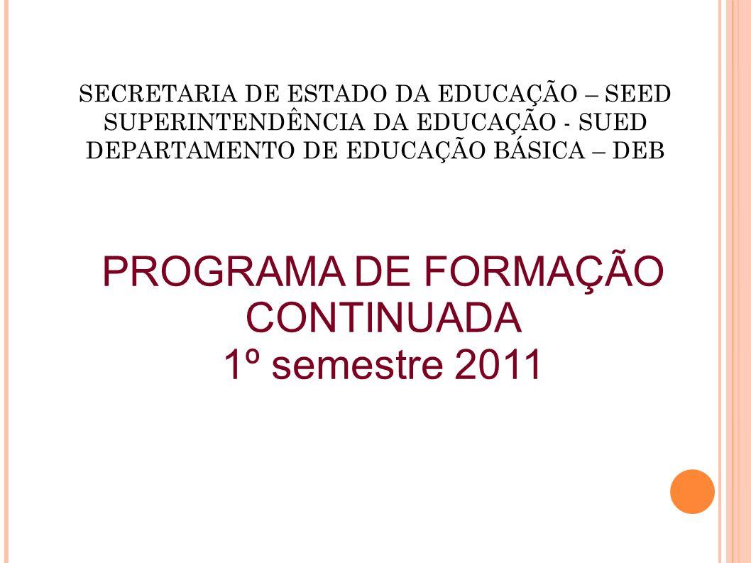 PROGRAMA DE FORMAÇÃO CONTINUADA