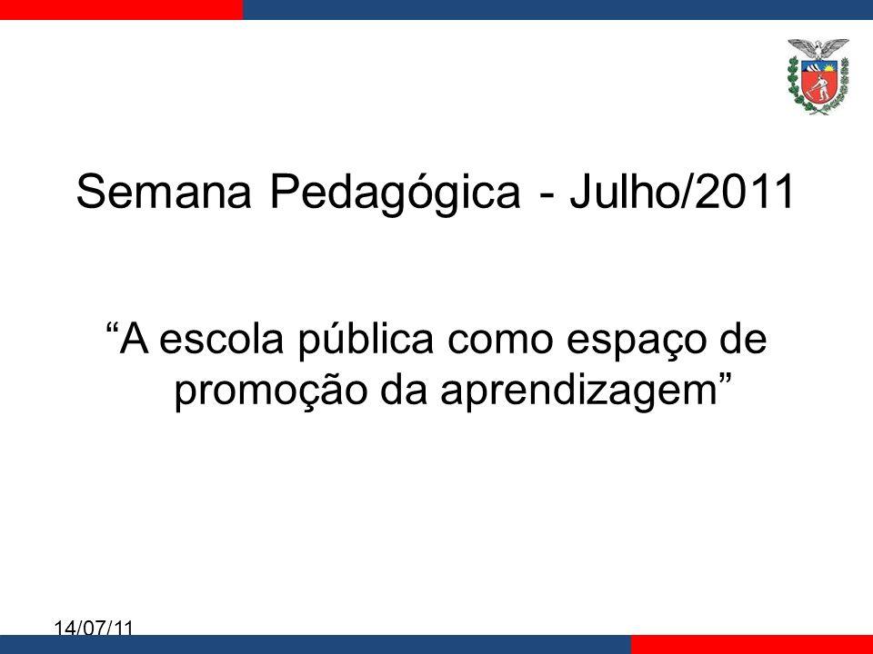 Semana Pedagógica - Julho/2011
