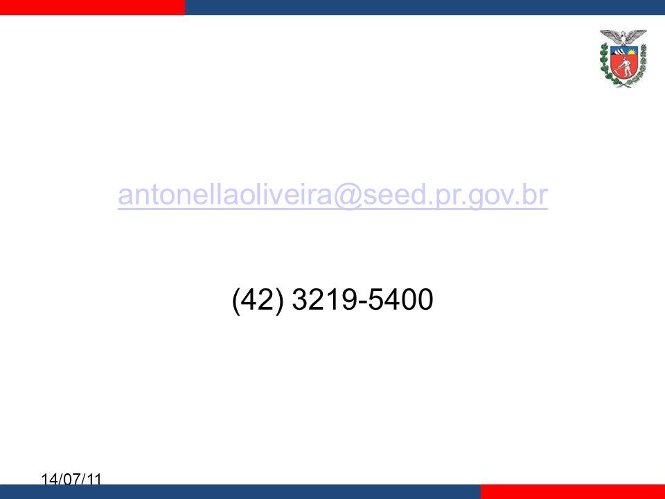 antonellaoliveira@seed.pr.gov.br (42) 3219-5400 14/07/11