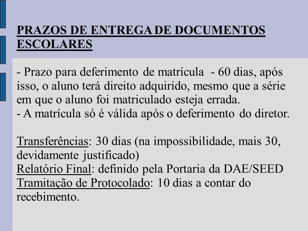 PRAZOS DE ENTREGA DE DOCUMENTOS ESCOLARES