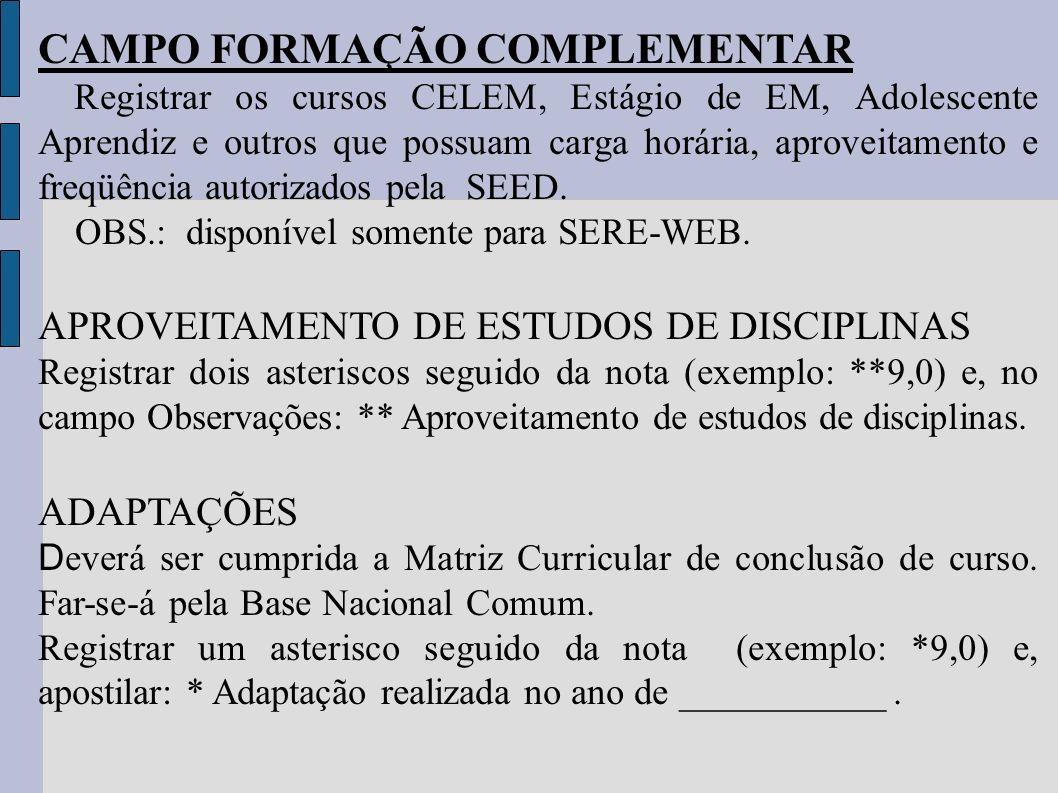 CAMPO FORMAÇÃO COMPLEMENTAR