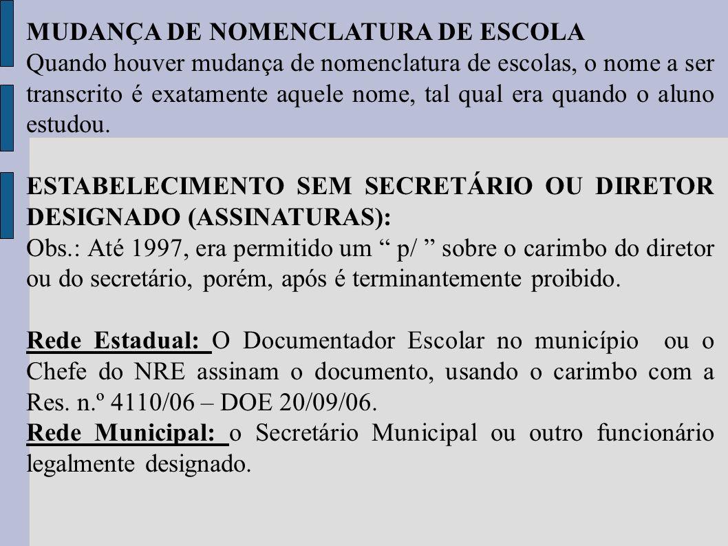 MUDANÇA DE NOMENCLATURA DE ESCOLA