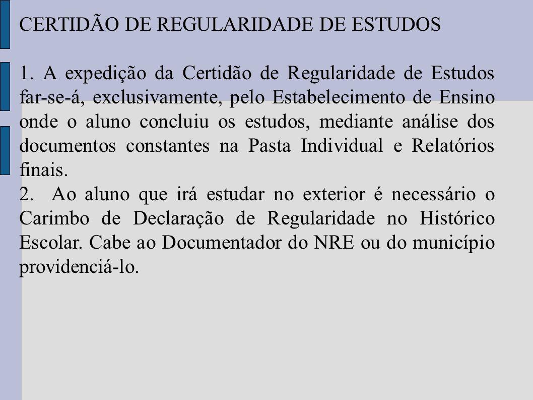CERTIDÃO DE REGULARIDADE DE ESTUDOS