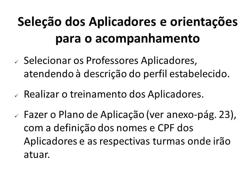 Seleção dos Aplicadores e orientações para o acompanhamento