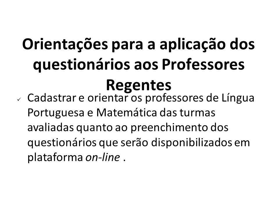 Orientações para a aplicação dos questionários aos Professores Regentes
