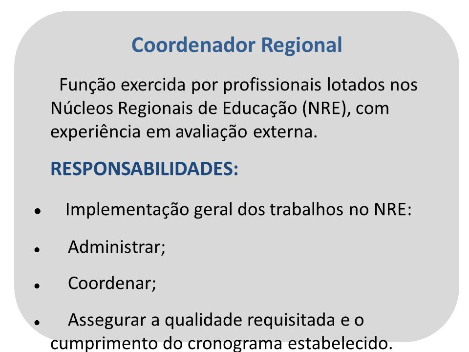 Implementação geral dos trabalhos no NRE: