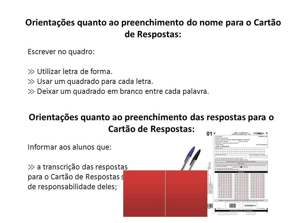 Orientações quanto ao preenchimento do nome para o Cartão de Respostas: