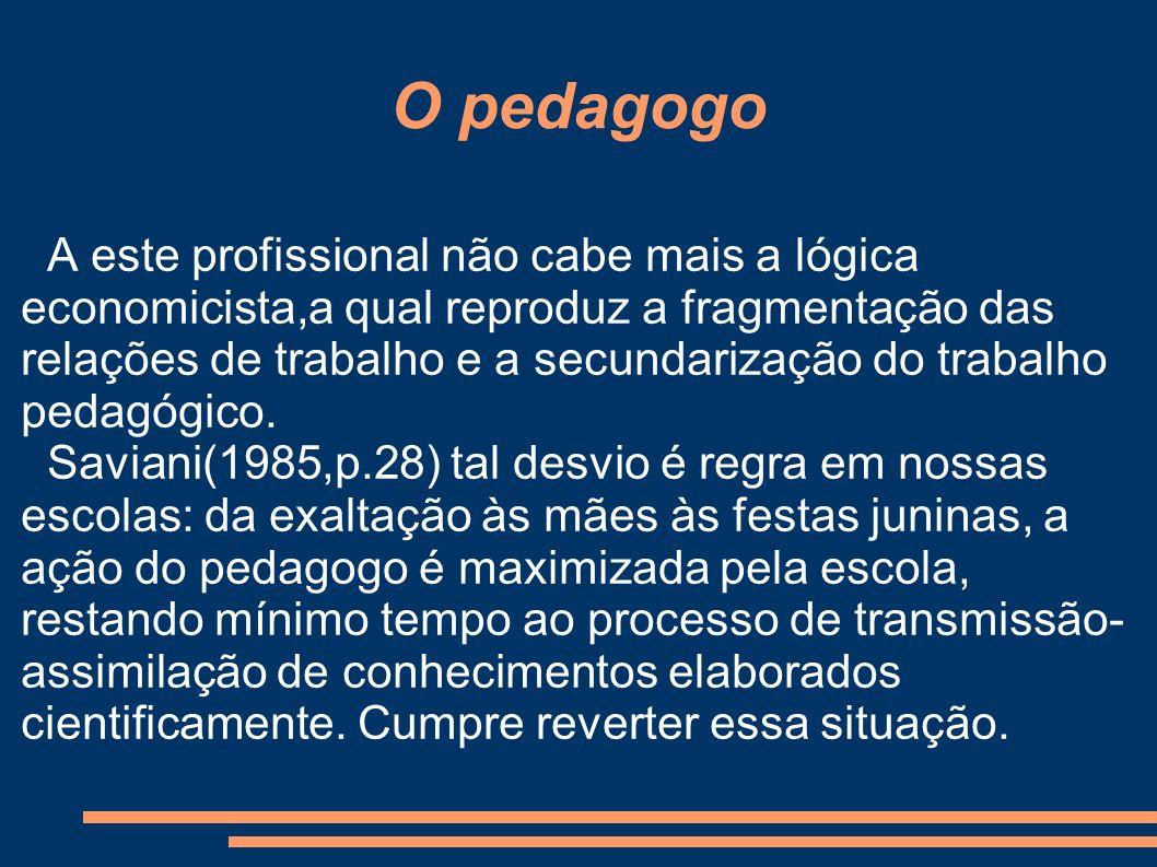 O pedagogo