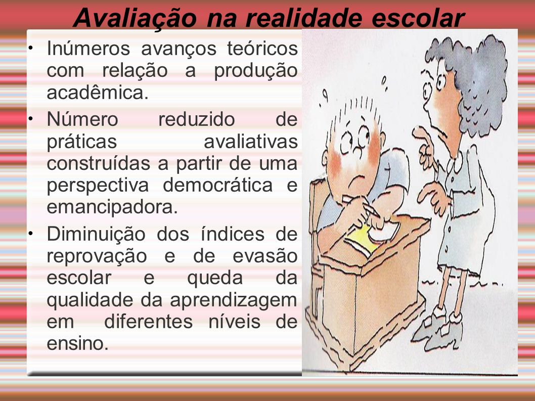 Avaliação na realidade escolar