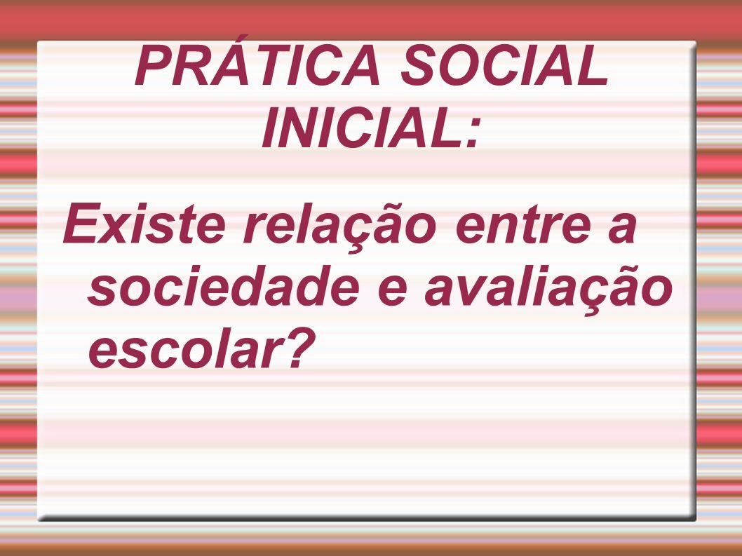 PRÁTICA SOCIAL INICIAL: