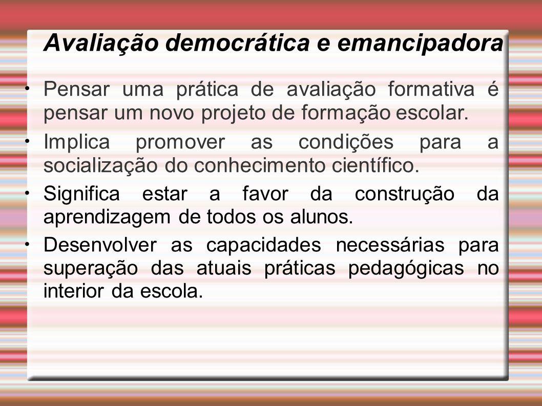 Avaliação democrática e emancipadora